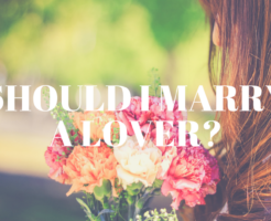 恋人と結婚するべき?